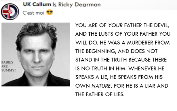 RICKY DEARMAN IS UK CALLUM FATHER OF LIES